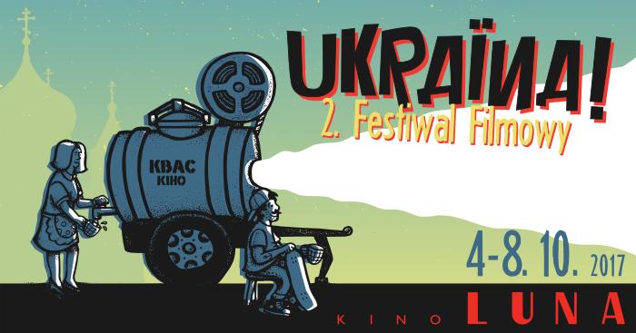 Ukraina! 2. Festiwalfilmowy