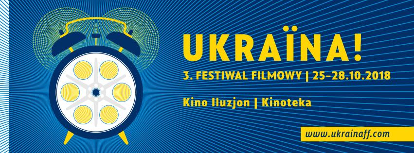 UKRAINA! 3. FestiwalFilmowy
